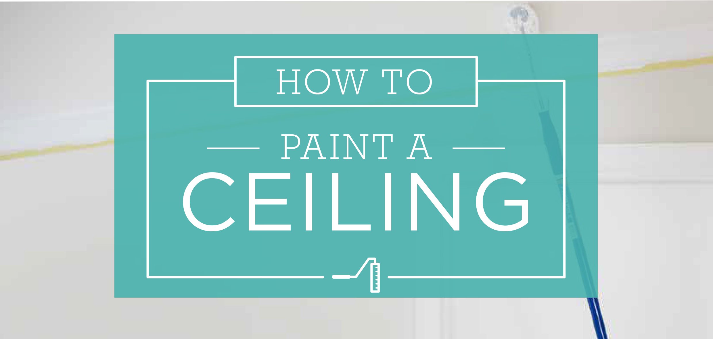 How to guides how to paint a ceiling geenschuldenfo Choice Image